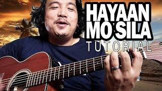 HAYAAN MO SILA GUITAR TUTORIAL