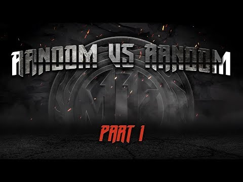 Random Vs Random Part 1 - MK11 Summit Of Time