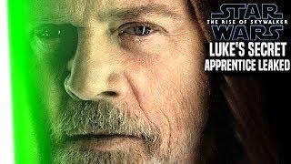 Luke's Secret Apprentice Revealed! The Rise Of Skywalker (Star Wars Episode 9)