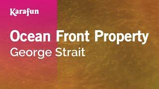 Karaoke Ocean Front Property - George Strait *