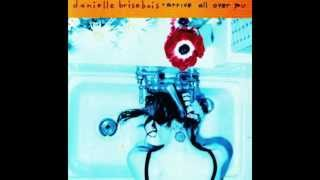 Welcome To Love (Now Go Home) - Danielle Brisebois