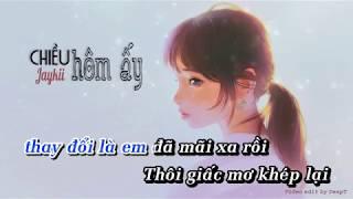 Chiều Hôm Ấy - Jaykii「KARAOKE」