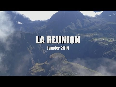 LA REUNION Janvier 2014 (HD)
