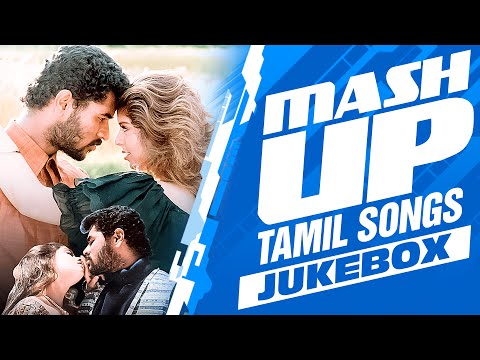 Mash Up - Tamil Songs Jukebox || Tamil Songs || T-Series Tamil
