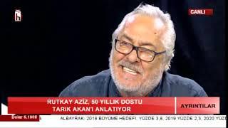 """RUTKAY AZİZ, """"CAN DOSTU"""" TARIK AKAN'I ANLATIYOR/ ENVER AYSEVER İLE AYRINTILAR /1.BÖLÜM -20.09.2018"""