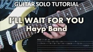 HAYP Band - I'll Wait For You (Tutorial: Guitar Solo) with tabs