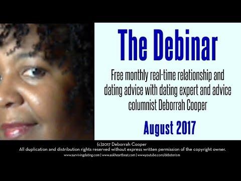 August 2017 Debinar with Dating & Relationships Expert Deborrah Cooper