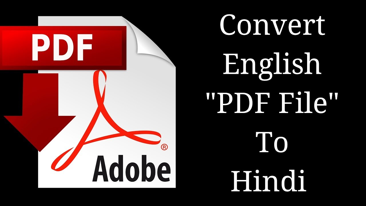 How to Convert English PDF File to Hindi