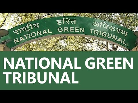 Know everything about National Green Tribunal(NGT) [UPSC CSE/IAS, SSC CGL, Bank PO] (Hindi)