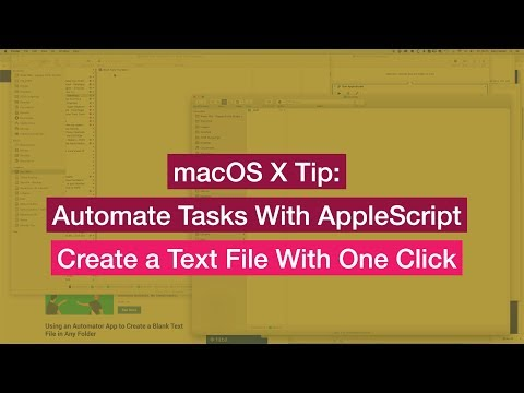 MacOS X & AppleScript Tip: Create A Text (txt) File With One Click - Improve Workflow On  Your Mac