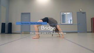 Increase your Flexibility - Bridge Tutorial
