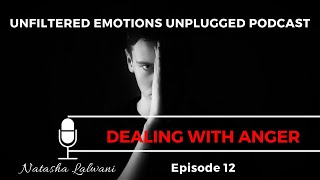 Episode 12: Dealing With Anger