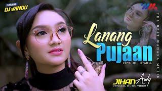 Jihan Audy - Lanang Pujaan Ft Dj Windu