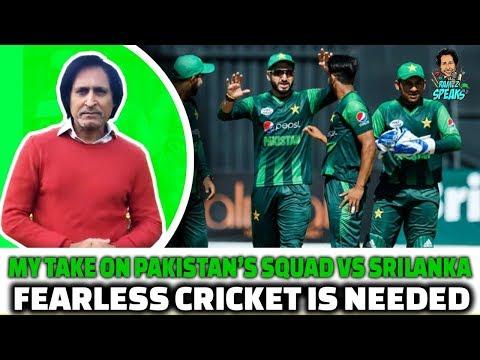 My take on Pakistan's Squad Vs Srilanka | Fearless Cricket is needed
