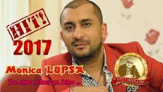 Monica LUPSA - La cine ii faci un bine - New HIT by Dyxy Media Pro