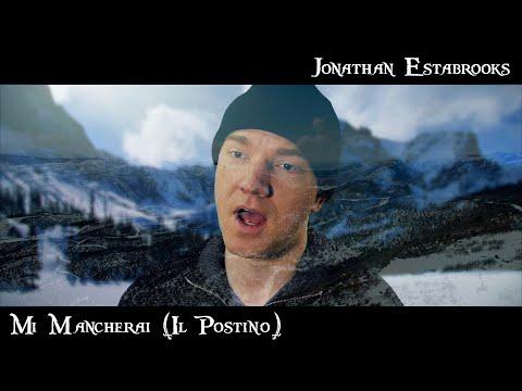 Mi Mancherai (Il Postino) - Josh Groban | Jonathan Estabrooks