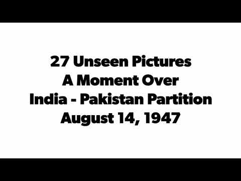 27 Unseen Pictures : A Moment Over INDIA - PAKISTAN Partition @ August 14, 1947
