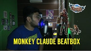 Monkey Claude Beatbox ( Mobile Legend Hero ) - Ewok Beatbox