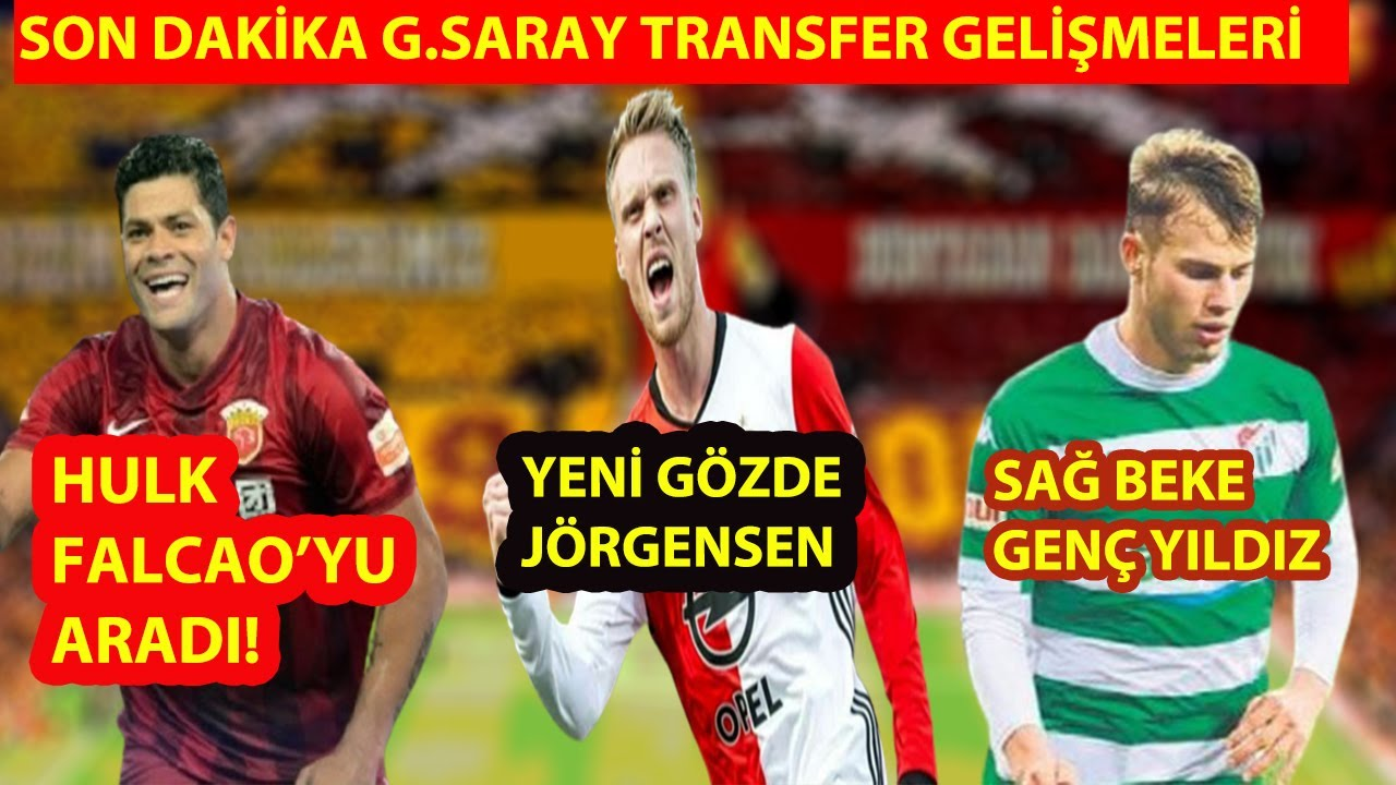SON DAKİKA GALATASARAY TRANSFER HABERLERİ /jörgensen, Hulk, irfan can kahveci #galatasaray #transfer