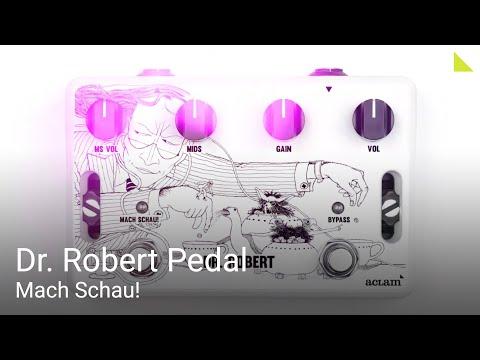 Dr. Robert Guitar Overdrive Pedal - Mach Schau!