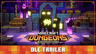 Minecraft Dungeons: Echoing Void – Official Launch Trailer