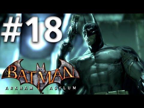 Batman Arkham Asylum - Walkthrough - Part 18 - The Line Launcher - Road To Batman Arkham Knight