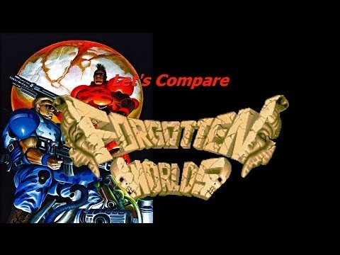 Let's Compare ( Forgotten Worlds )