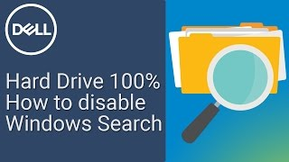 How to Disable Windows Search (Official Dell Tech Support)