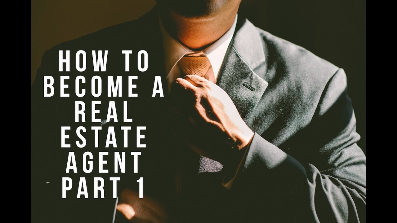 How To Become A Real Estate Agent Part 1 Youtube Interiors Inside Ideas Interiors design about Everything [magnanprojects.com]