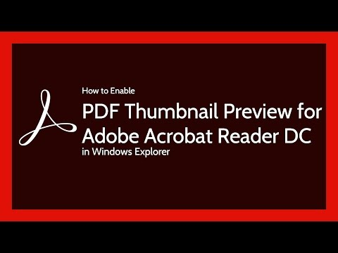 Adobe Reader DC Enable PDF Thumbnail Preview in Windows