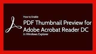 Adobe Reader DC Enable PDF Thumbnail  Preview in Windows Explorer