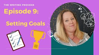 #authortube Writing Process:  Setting Goals
