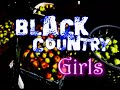COMING SOON TO NJTV, BLACK COUNTRY GIRLS