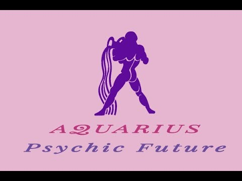 a7be81724 AQUARIUS Horoscope - ARIES SEASON - 18th to 24th March 2019 by PSYCHIC  FUTURE