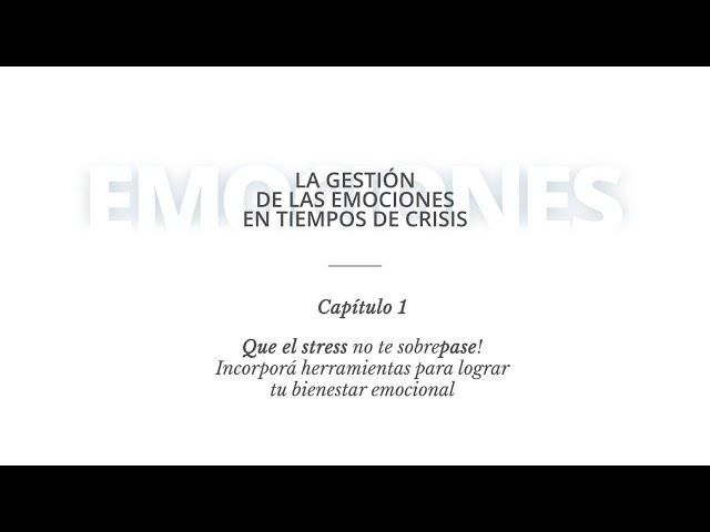Gestión de las Emociones - Capitulo 1