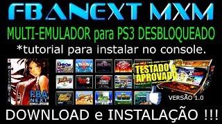 PS3/EMULADOR FBANEXT MXM 1.0 (multi - emulador) para PS3 DESBLOQUEADO. DOWNLOAD e INSTALAÇÃO !!!