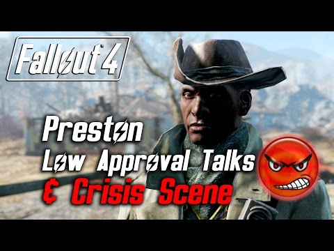 Fallout 4 - Preston Garvey - All Low Approval Talks & Crisis Scene (Preston Leaves Forever)