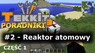 Minecraft TEKKIT Classic Reaktor Atomowy Poradnik 2 Część I