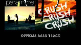 Paramore: CrushCrushCrush [studio bass track]