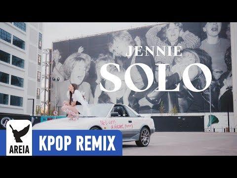 [KPOP REMIX] BLACKPINK JENNIE - Solo | Areia Kpop Remix #328
