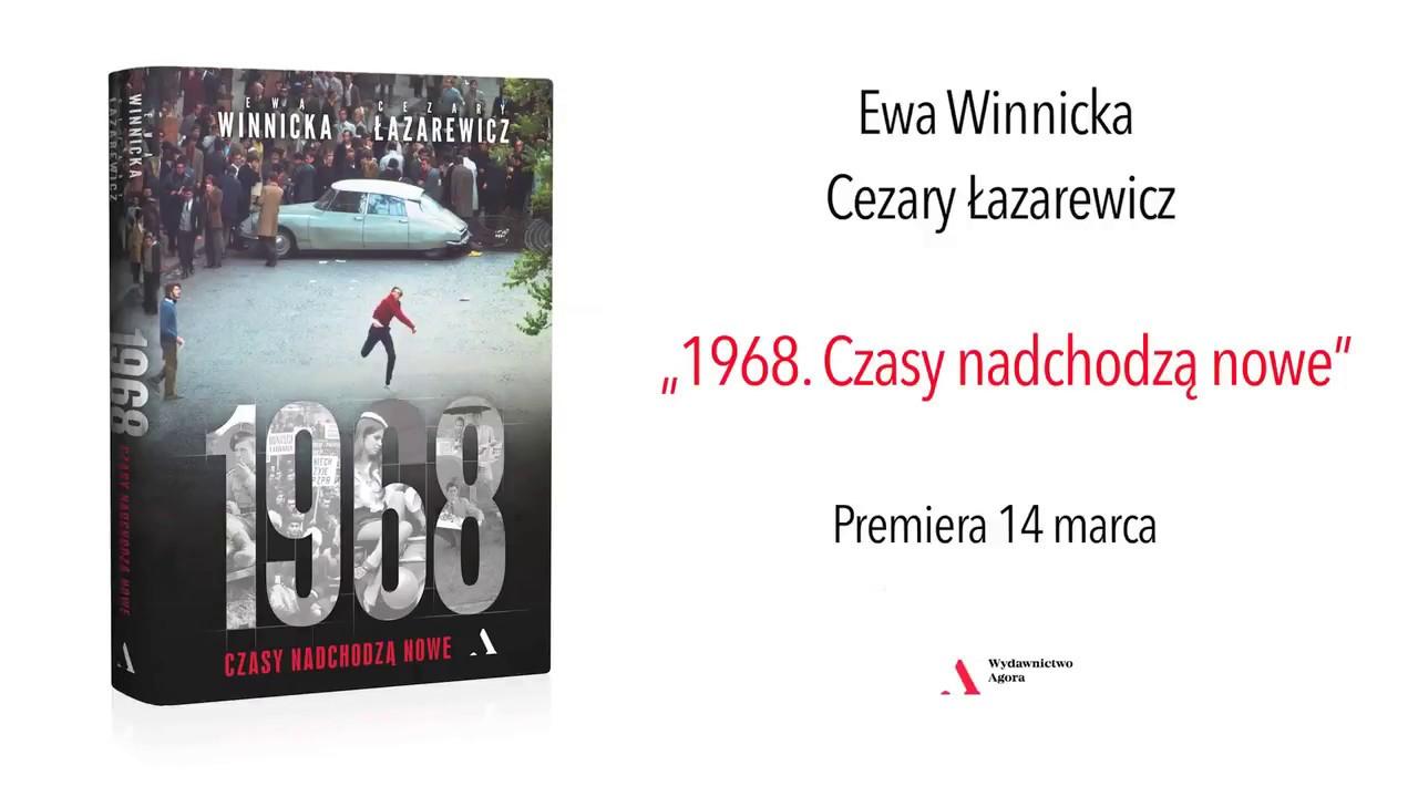 """Ewa Winnicka i Cezary Łazarewicz """"1968. Czasy nadchodzą nowe"""" – odc. 1"""