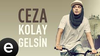 Ceza - Kolay Gelsin - Official Audio #kolaygelsin #ceza - Esen Müzik