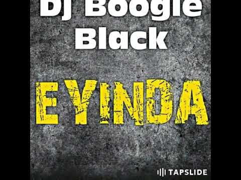 DJ BOOGIE BLACK - EYINDA