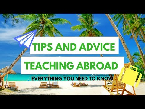 Teaching Abroad Helpful Tips & Advice  - Applying, Packing, Organising!