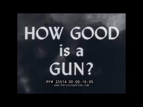 """WORLD WAR II WAR FILM 19  FIREPOWER DOCUMENTARY  """" HOW GOOD IS A GUN? """" 25514"""
