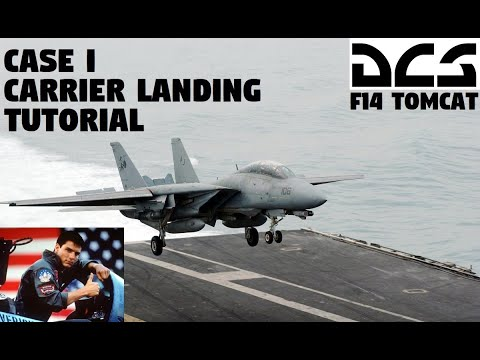DCS F-14 Tomcat CASE I Carrier Landing Tutorial