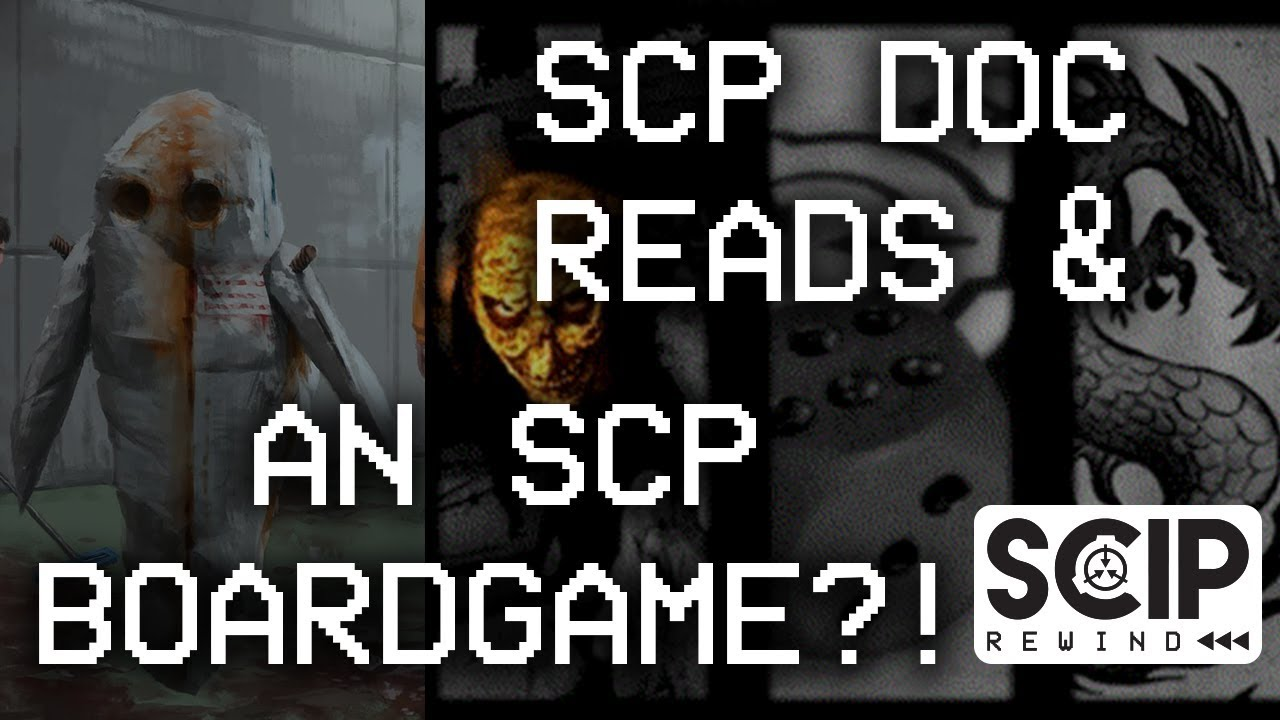 SCIP Rewind ⏮ – SCP boardgame! + 2 new SCP PC games! + Video catch-up!