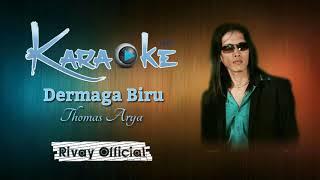 Download Karaoke Thomas Arya - Dermaga Biru