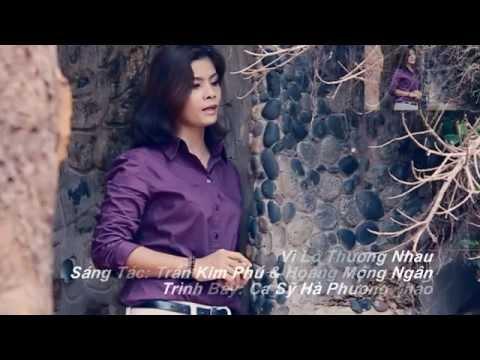 Vì Lỡ Thương Nhau- Hà Phương Thảo ( Trịnh Thanh Thảo Solo cùng Bolero)