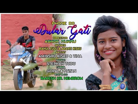 PHONE DO DULAR GATI//NEW SANTHALI VIDEO SONG 2019//SANTHALI LOVE SONG